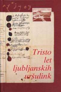 tristo let ljubljanskih uršulink